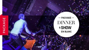 dinner show package blanc
