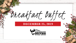 December 25th Breakfast Buffet Menu of Restaurant Beffroi Steak House at Hotel Palace Royal (by JARO Hotels)
