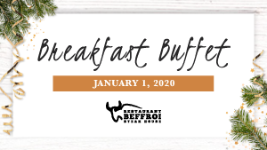 January 1st Breakfast Buffet Menu of Restaurant Beffroi Steak House (in Hotel Palace Royal by JARO Hotels)