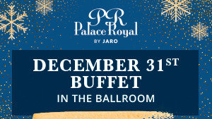 December 31st Evening Buffet at Hotel Palace Royal (by JARO Hotels) in Quebec City
