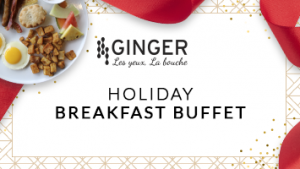 Holiday Breakfast Buffet Menu at Ginger restaurant of Quebec City