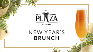 New Year's Day Brunch at Hotel Plaza Québec (by JARO Hotels)