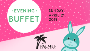 Easter Evening Buffet of Les Palmes restaurant of Hotel Québec Inn (by JARO Hotels of Quebec City)